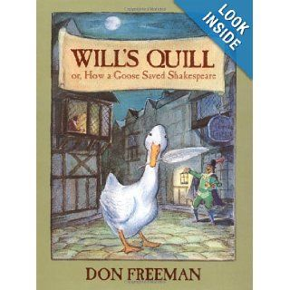 Will's Quill Don Freeman 9780670036868 Books