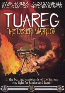 Tuareg   The Desert Warrior: Mark Harmon, Paolo Malco, Antonio Sabato, Aldo Sambrell, Enzo G. Castellari: Movies & TV
