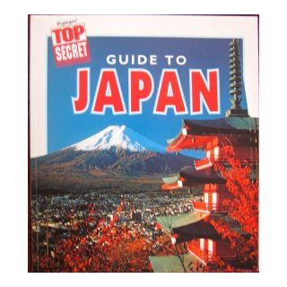 Top Secret Adventures Japan Kit (Guide to Japan ISBN0 87534 911 0 & Japan Puzzle Book ISBN87534 811 4) Highlights for Children Books