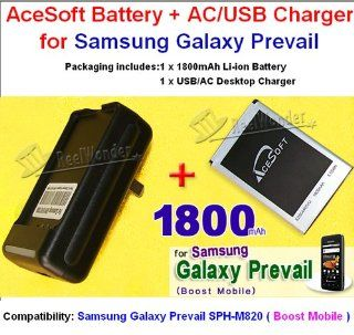 AceSoft 1800mAh High Quality Replacement Galaxy Prevail Battery and Travel AC/USB Desktop Charger for Boost Mobile Samsung Galaxy Prevail SPH M820 CellPhone: Cell Phones & Accessories
