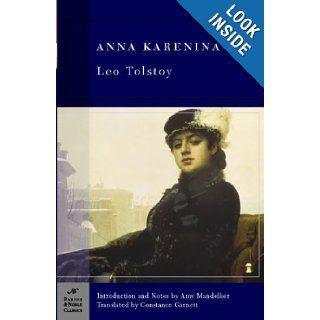 Anna Karenina (Barnes & Noble Classics): Leo Tolstoy, George Stade, Constance Garnett, Amy Mandelker: 9781593080273: Books