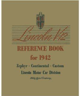 1942 Lincoln Continental Zephyr V 12 Owners Manual User Guide Operator Book Automotive