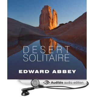 Desert Solitaire A Season in the Wilderness (Audible Audio Edition) Edward Abbey, Michael Kramer Books