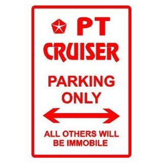 PT CRUISER PARKING chrysler atv suv new sign   Yard Signs