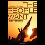 People Want: A Radical Exploration of the Arab Uprising