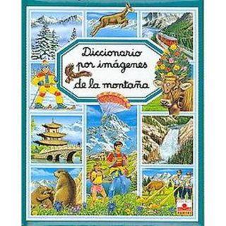 Diccionario por imagenes de la montana/ Picture