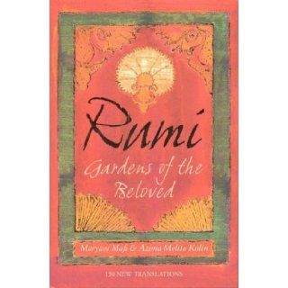 Rumi: Gardens of the Beloved: Maryam Mafi: 9780007170739: Books