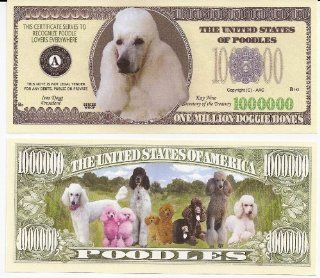 Poodle Dog $Million Dollar$ Novelty Bill Collectible
