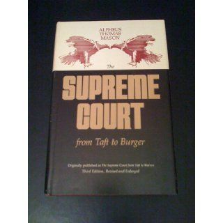 Supreme Court from Taft to Burger. Third Edition, Revised and Enlarged: Books