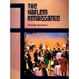 Harlem Renaissance (AAA) (Pbk) (Z) (African American Achievers) B. Marvis, Veronica Chambers, Veronica Chambers 9780791025987 Books