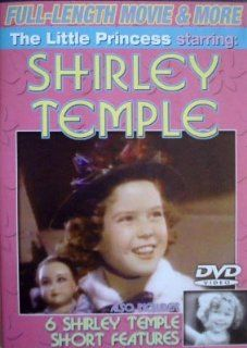 The Little Princess Staring Shirley Temple Also Includes 6 B and W Temple Shorts (Dora's Dunkin' Donuts, Glad Rags to Riches, Kidding Hollwood, Merrily Yours Pardon My Pups and Pie Covered Wagon) Movies & TV