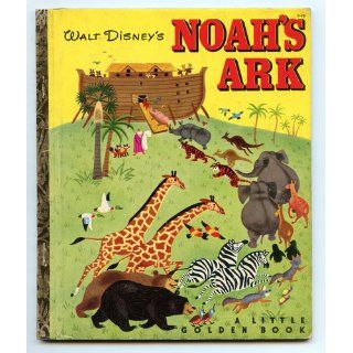 Walt Disney's Noah's Ark: Annie North Bedford, Adapted by Campbell Grant, Walt Disney Studio:  Kids' Books