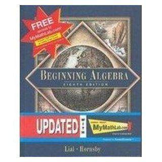 MyMathLab (Supplement to Beginning Algebra): Margaret L. Lial, John Hornsby, E. John Hornsby: 9780201749670: Books