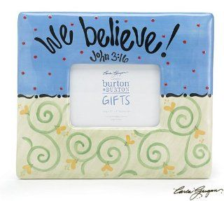 We Believe Hand Painted Ceramic Picture Frame   Single Frames