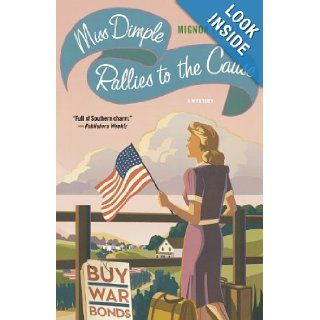 Miss Dimple Rallies to the Cause A Mystery Mignon F. Ballard 9781250014009 Books