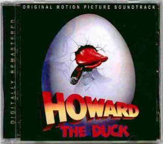 Howard The Duck ~ Motion Picture Soundtrack CD (Original 1986 MCA Records European Import CD DIGITALLY REMASTERED In 2003, Containing 15 Tracks Including RARE Versions & Mixes Featuring John Barry, Dolby's Cube, Cherry Bomb, Lea Thompson, George C