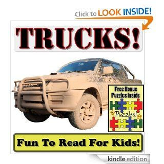 "Children's Book ""Total Trucks Big Trucks Doing Hard Work"" (Over 45+ Photos of Awesome Trucks Working With Descriptions)   Kindle edition by Cyndy Adamsen. Children Kindle eBooks @ ."