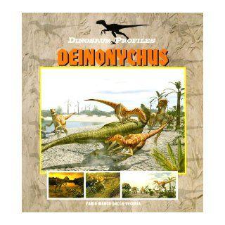 Dinosaur Profiles Deinonychus (Dinosaur Profiles   P) Andrea Due 9781410304988  Kids' Books