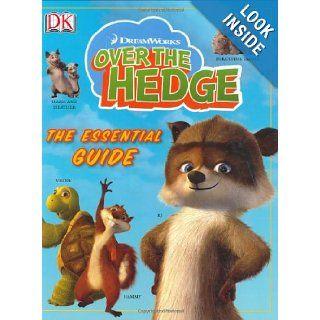 Over the Hedge Essential Guide (Dk Essential Guides) Simon Jowett 9780756621223  Children's Books