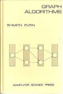 Graph Algorithms (Computer Software Engineering Series): Shimon Even: 9780914894216: Books