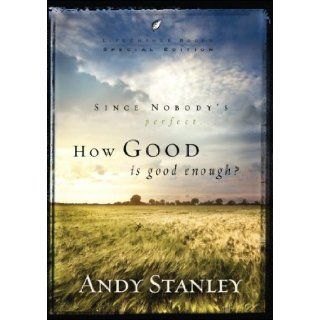 How Good Is Good Enough? (Pack of 6) (LifeChange Books) Andy Stanley 9781601422507 Books