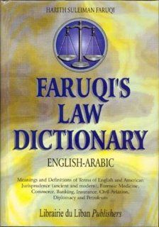 Faruqui's English to Arabic Law Dictionary: Harith S. Faruqi: 9780828815154: Books
