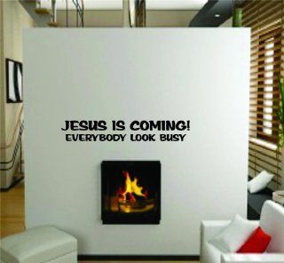 Jesus Is Coming Everybody Look Busy Funny Bible Quote Picture Art   Inspirational   Peel & Stick Sticker   Vinyl Wall Decal   DISCOUNTED SALE PRICE     Size : 10 Inches X 40 Inches   22 Colors Available   Wall Decor Stickers
