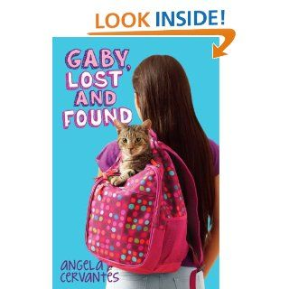 Gaby, Lost and Found: Angela Cervantes: 9780545489454:  Kids' Books
