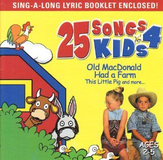 OLD MACDONALD HAD A FARM   25 SONG'S 4 KIDS, SING A LONG LYRIC BOOKLET ENCLOSED. Music