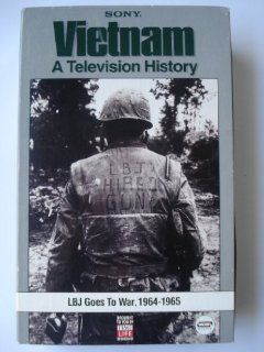 Vietnam: A Television History   Episode 4: LBJ Goes to War, 1964 1965: Stanley Karnow, WGBH Boston: Movies & TV
