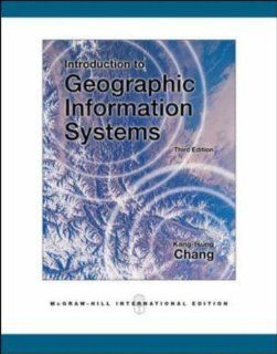 Introduction to Geographic Information Systems Chang 9780071244282 Books