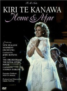 Kiri Te Kanawa   Home & Afar: Kiri Te Kanawa, New Zealand Symphony Orchestra, John Hopkins, Orchestra of The Royal Opera House, Stephen Barlow, Nigel Wattis, Melvyn Bragg: Movies & TV