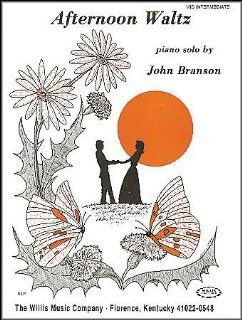 Willis Music Afternoon Waltz Later Elementary Piano Solo by John Branson: Musical Instruments