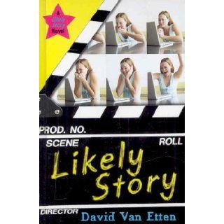 Likely Story: David Van Etten: 9780375946769:  Kids' Books
