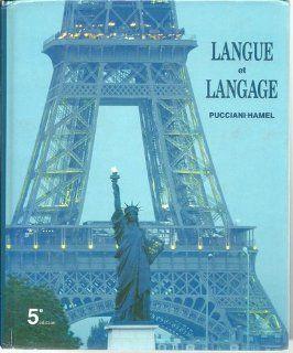 Langue Et Langage/Le Francais Par Le Francais (9780030040375): Oreste F. Pucciani, Jacqueline Hamel: Books