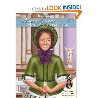 Marie Grace Makes a Difference (American Girls Collection) Sarah M Buckey, Christine Kornacki 9781593696566  Children's Books