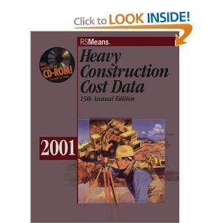 Heavy Construction Cost Data 2001 (Means Heavy Construction Cost Data, 2001): Means: 9780876295946: Books