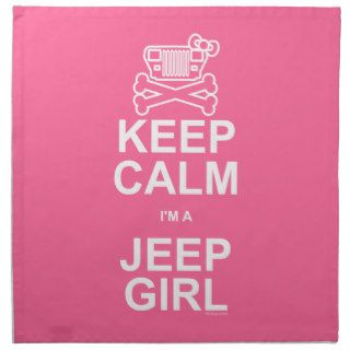 Keep Calm I'm A Jeep Girl   Jeep Wrangler YJ Cloth Napkin