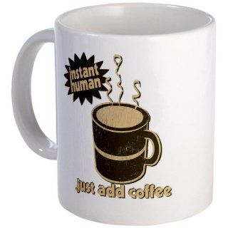 Instant Human Just Add Coffee Mug Mug by  Kitchen & Dining