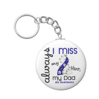 ALS Always I Miss My Dad 3 Key Chains