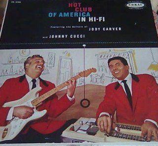 (The Guitars Of) Jody Carver and Johnny Cucci   Hot Club of America in Hi fi , LP Music