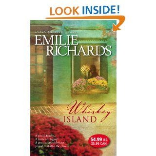 Whiskey Island: Emilie Richards: 9780778324997: Books