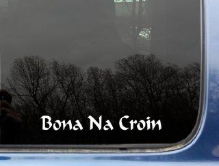 "Bona na Croin ""Neither Crown nor Collar""   8"" x 1"" die cut vinyl decal / sticker for window, truck, car, laptop, etc: Automotive"