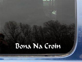 "Bona na Croin ""Neither Crown nor Collar""   8"" x 1"" die cut vinyl decal / sticker for window, truck, car, laptop, etc: Automotive"