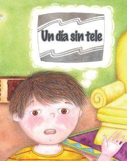 Un dia sin tele/ No TV Day (Coleccion Facil De Leer (Easy Readers K 2)) (Spanish Edition) (Facil De Leer/ Easy Readers) (Facil de Leer Level E) Amy White, Maria Wernicke 9781603964098  Kids' Books