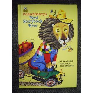 Richard Scarry's Best Storybook Ever! (Giant Little Golden Book): Richard Scarry: 9780307165480: Books