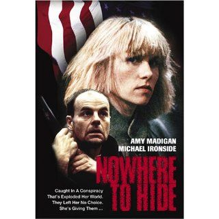 Nowhere to Hide: Amy Madigan, Daniel Hugh Kelly, Robin MacEachern, Michael Ironside, John Colicos, Chuck Shamata, Andrew Johnston, Geza Kovacs, Clark Johnson, Philip Spensley, Rod Taylor, Vlasta Vrana, Mario Azzopardi: Movies & TV
