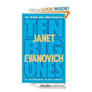 Ten Big Ones (Stephanie Plum, No. 10) (Stephanie Plum Novels)   Kindle edition by Janet Evanovich. Romance Kindle eBooks @ .