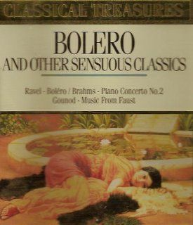 Bolero and Other Sensuous Classics Music