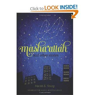 Masha'allah and Other Stories: Mariah K. Young: 9781597142038: Books
